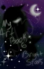 My Art Book 6: Bright Stars (Finished) by Gamingerve31