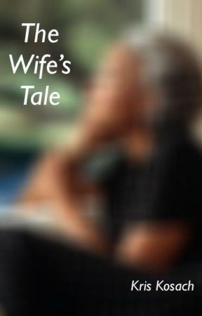 The Wife's Tale by kriskosach