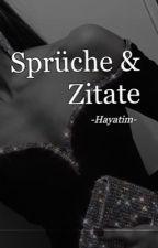 Sprüche & Zitate ✍ by -Hayatim-