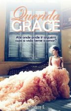 Querida Grace by Heytwes