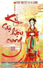 Ký sự hậu cung - Thập Nguyệt Vi Vi Lương by thuyduong148