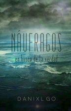 """NÁUFRAGOS: """"En Busca De La Verdad"""" #CloudAwards by DanixlGO"""