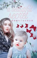 A Beautiful Secret-LUCAYA by damnlucaya