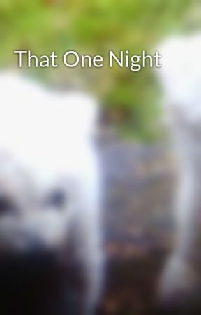 That One Night by smashthat