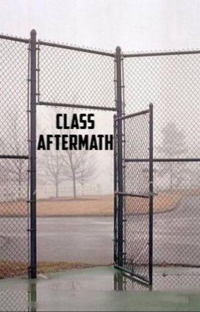 Class Aftermath by l00-05-18l