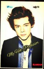 My Hot Professor (HarryStylesfanfic) by cajjy13