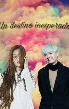Un destino inesperado| Suga Y tu | by life_is_trying_me