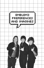 emblem3 preferences and imagines by vinylhearts