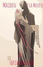 Maiden y La Muerte  by sofiafarias888