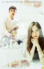 STAY ✔ by LintangAnggitaPutri