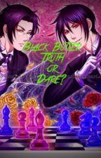 Black Butler  Truth or Dare by Fem_Romania_