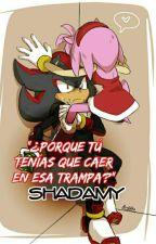 """SHADAMY """"¿Porque tú tenías que caer en esa trampa?"""" by SonicaRemixa"""