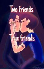 Two friends, True friends (Connor X Evan) [remake] by Midareta
