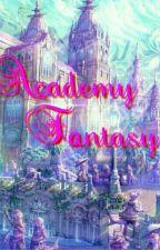 Academy fantasy {Hiatus} by menikarum