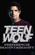 TEEN WOLF - Preferencje, imaginy&imagify by Bella_McCall