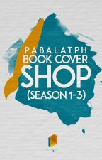 PabalatPH : Book Cover Shop (Season 3) V2- OPEN by PabalatPH