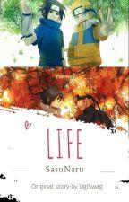 Life(SasuNaru) by UgiSwag