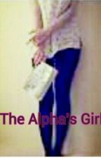 The Alpha's Girl by missjulissaxoxo