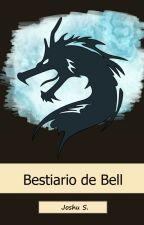 Bestiario de Bell by JoshuSt
