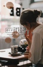Twenty Different People by francesemers