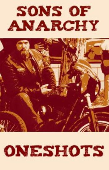 Sons Of Anarchy Oneshots