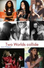 Two Worlds Collide (Normani y Tú) by Andylohan
