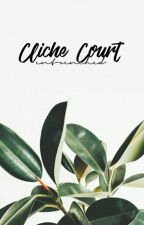 Cliche Court by entrenched