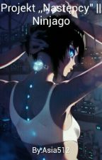 "Projekt ,,Następcy"" || Ninjago by Asia512"