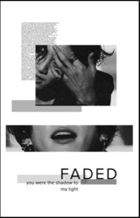 psychopath | faded (you were the shadow to my light) by somulexx