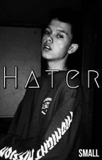 HATER [ Jacob Sartorius ]  by SmallMaze