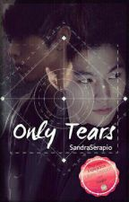 ONLY TEARS [MYUNGYEOL] by SandraSerapio