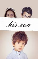 his son (SHEO STORY) by theFOUR__
