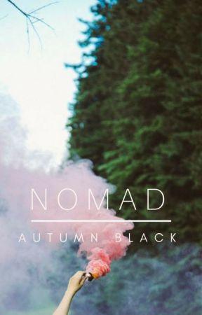 Nomad by AutumnBlackk