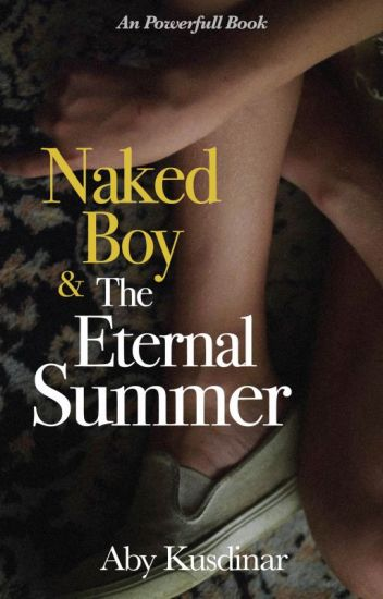 Naked Boy and The Eternal Summer (New Edition)