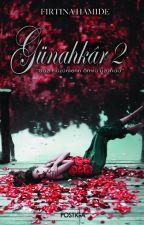 Günahkâr 1 ve 2 (Kitap oldu) by firtinahamide