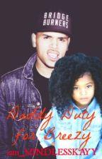 Daddy Duty for Breezy. by iam_MINDLESSKAYY