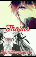 Thorns (Karma X reader) by mikaplays118