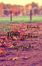 100 schöne Sprüche  *Beendet* by Idanieda