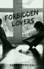Forbidden Lovers Sisteriplier X Ethan by KitchenSinkZaddy