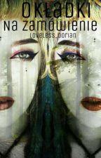 Okładki z własnej woli i na zamówienie (Minimalistyczne) by Loveless_Dorian