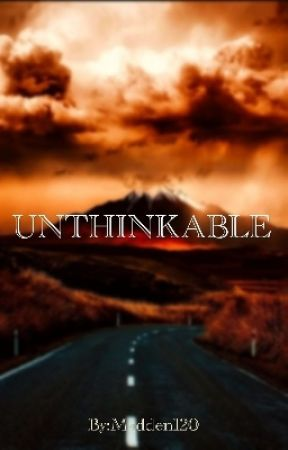 Unthinkable by Madden120