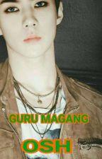 GURU MAGANG-OSH by Neneng_YB