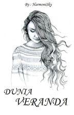 DUNIA VERANDA by HarmoniSky