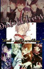 Diabolik Lovers      *malé - velké problémy* by Juliette8
