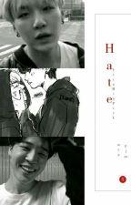 Hate; YoonMin by YxxnMinPxrk