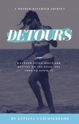 Detours by LeticiaVasconcellos9
