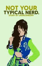 not your typical nerd. - k.c.c ☑ by crunchmeupp