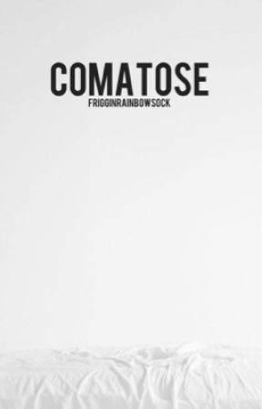 comatose  by FrigginRainbowSock