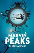 MARVIN PEAKS by Harmaghost