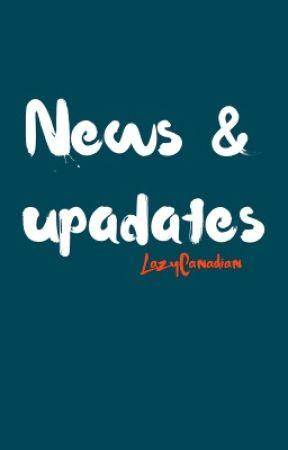 News & Updates by LazyCanadian